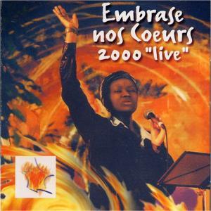 Embrase nos coeurs 2000 'Live'