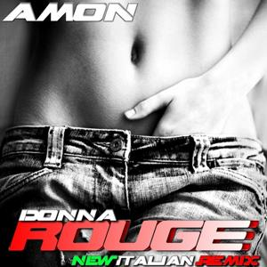 Donna Rouge (New Italian Remix)