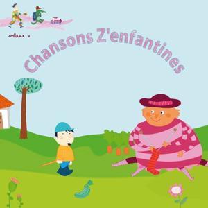 Chansons z'enfantines, Vol. 4