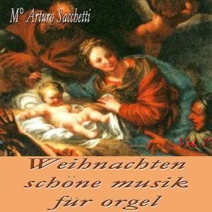 Weihnachte: Schone Musik fur Orgel, vol. 1