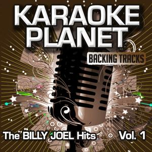 The Billy Joel Hits, Vol. 1 (Karaoke Planet)