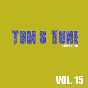 Tom's Tone Compilation, Vol. 15