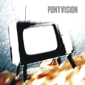 Ponyvision
