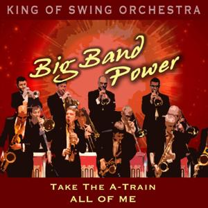 Big Band Power (Take the A-Train / All of Me)