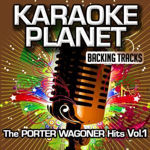The Porter Wagoner Hits, Vol. 1 (Karaoke Planet)