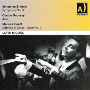 Johannes Brahms : Symphony No. 3 - Claude Debussy : Jeux - Maurice Ravel : Daphnis et Chloé