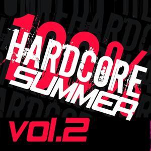100% Hardcore Summer, Vol. 2