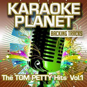The Tom Petty Hits, Vol. 1 (Karaoke Planet)