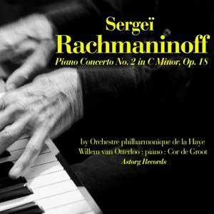 Rachmaninoff: Piano Concerto No. 2 in C Minor, Op. 18 (Piano : Cor De Groot)