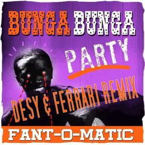 Bunga Bunga Party (Remix)
