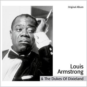 Louis Armstrong & the Dukes of Dixieland (Original Album)