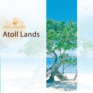 Gaia: Atoll Lands