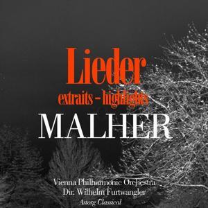 Malher : Lieder (Extraits)