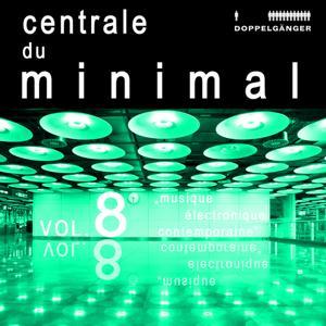 Centrale Du Minimal Vol. 8
