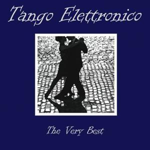 Tango Elettronico (The Very Best)