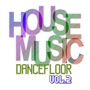 House Music Dancefloor, Vol. 2