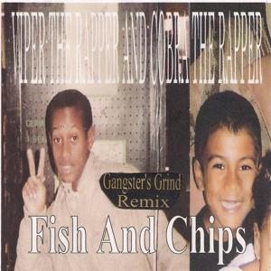 Fish and Chips (Gangster's Grind Remix)