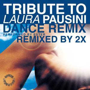 Tribute to Laura Pausini (Dance Remix)