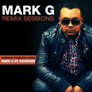 Mark G Remix Sessions