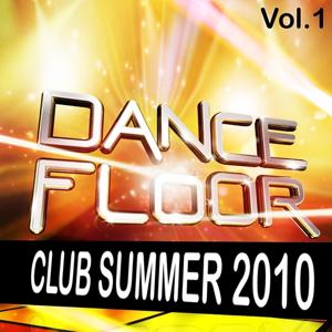 Dancefloor Club Summer 2010, Vol. 1