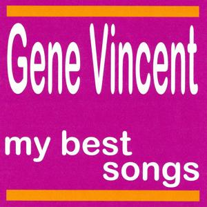 My Best Songs - Gene Vincent
