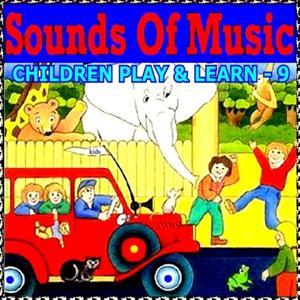 Children Play & Learn, Vol. 9