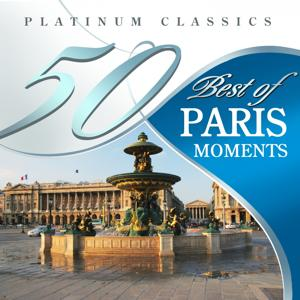 50 Best of Paris Moments (Platinum Classics)