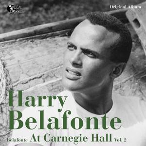 Harry Bellafonte At Carnegie Hall, Vol. 2 (Original Album)