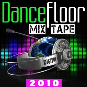 Dancefloor Mix Tape 2010