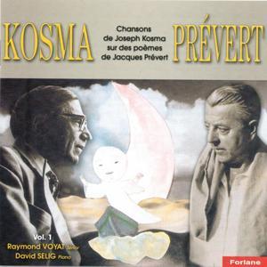 Chansons de Joseph Kosma sur des poèmes de Jacques Prévert, vol. 1