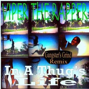 In a Thug's Life (Gangster's Grind Remix)