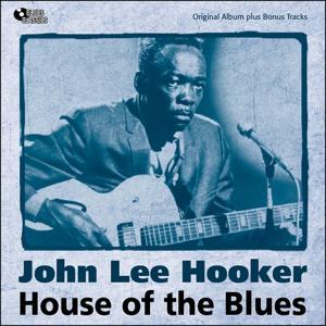 House of the Blues (Original Album Plus Bonus Tracks)