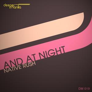 And At Night