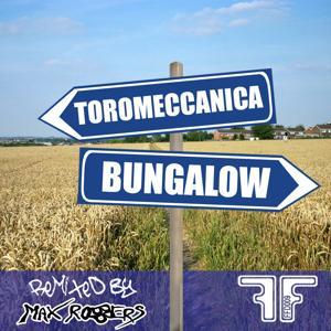 Bungalow (Max Robbers Remix)
