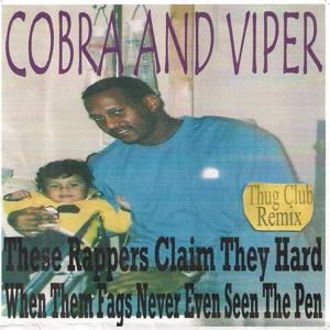 These Rappers Claim They Hard When Them Fags Never Even Seen the Pen (Thug Club Remix)