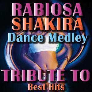 Tributo to Shakira: Rabiosa Dance Medley