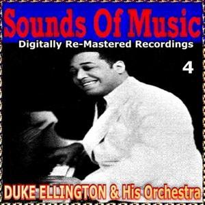 Sounds of Music pres. Duke Ellington & His Orchestra, Vol. 4
