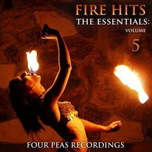 Fire Hits: The Essentials (Vol. 5)