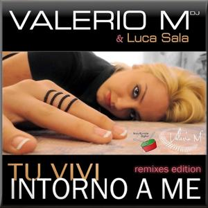 Tu vivi intorno a me (Remixes Edition)
