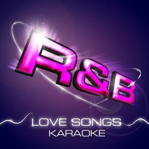 R & B Love Songs Karaoke