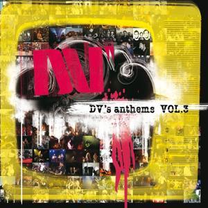 Dv's Anthems, Vol.3