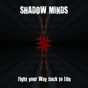 Fight Your Way Back to Life