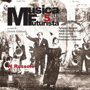 Musica Futurista, Vol. 5 (W. Russolo)