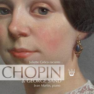 Juliette Greco raconte... George Sand & Chopin
