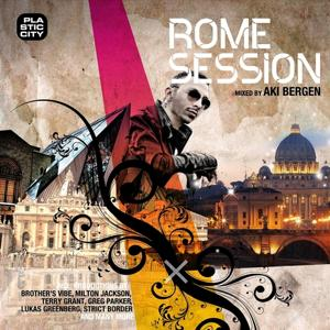 Rome Session (Compiled & Mixed By Aki Bergen)