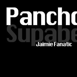 Pancho (Jaimie Fanatic's Poncho Remix)