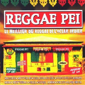 Reggae Pei (Le meilleur du reggae de l'océan indien)