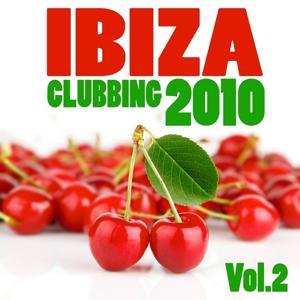 Ibiza Clubbing 2010, Vol. 2