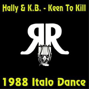 Keen to Kill (Italo Dance 1988)