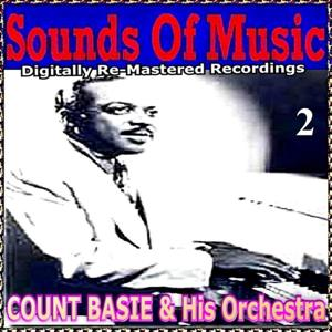 Sounds of Music Presents Count Basie & Orchestra, Vol. 2
